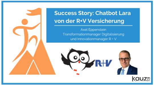 Success Story Chatbot Lara R+V Versicherung Anwendersupport