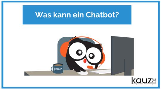 Was Kann Ein Chatbot