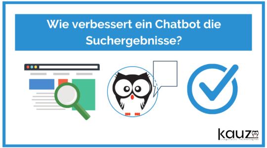 Wie Verbessert Ein Chatbot Die Suche