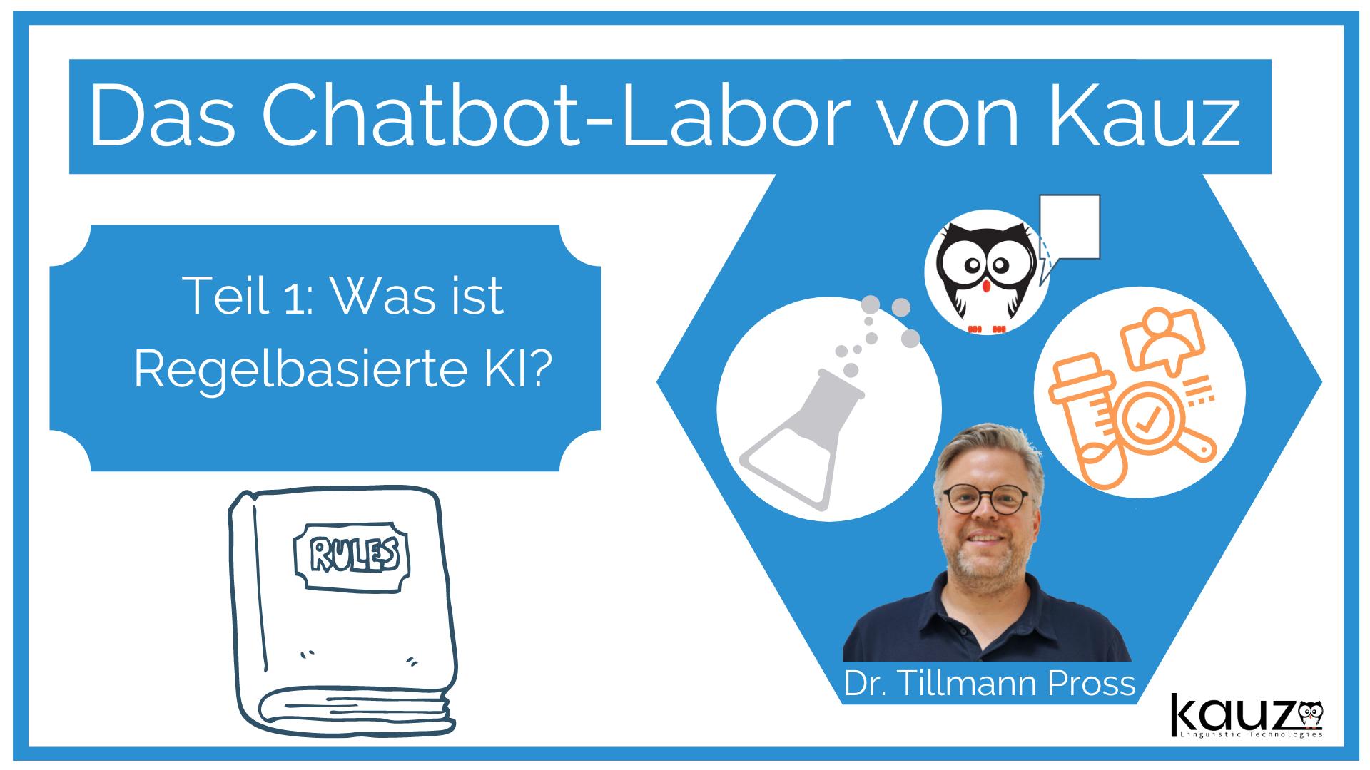 Chatbot Labor Kauz Regelbasierte Ki