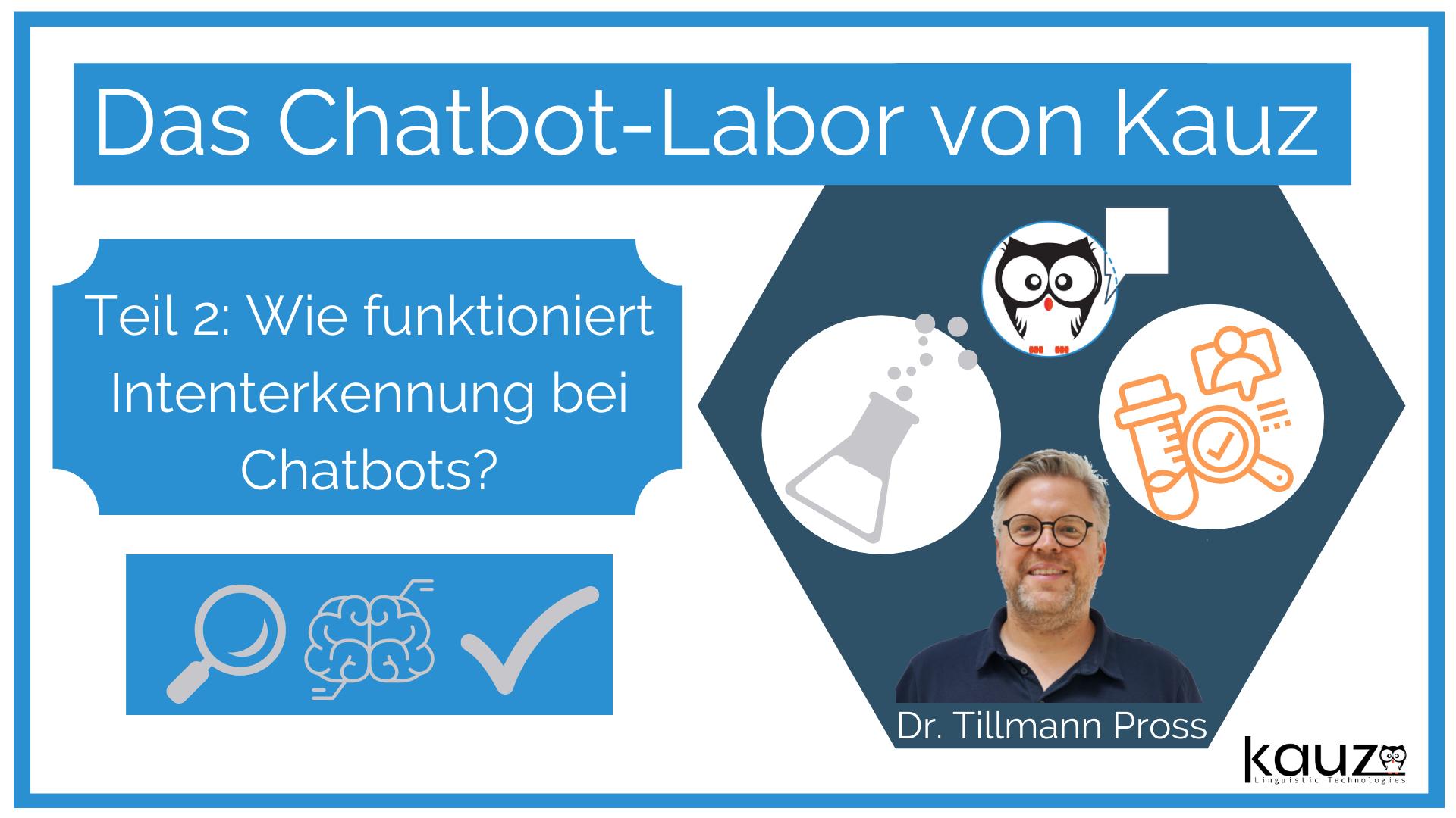 Chatbot Labor Wie Funktioniert Intenterkennung Bei Chatbots Kauz