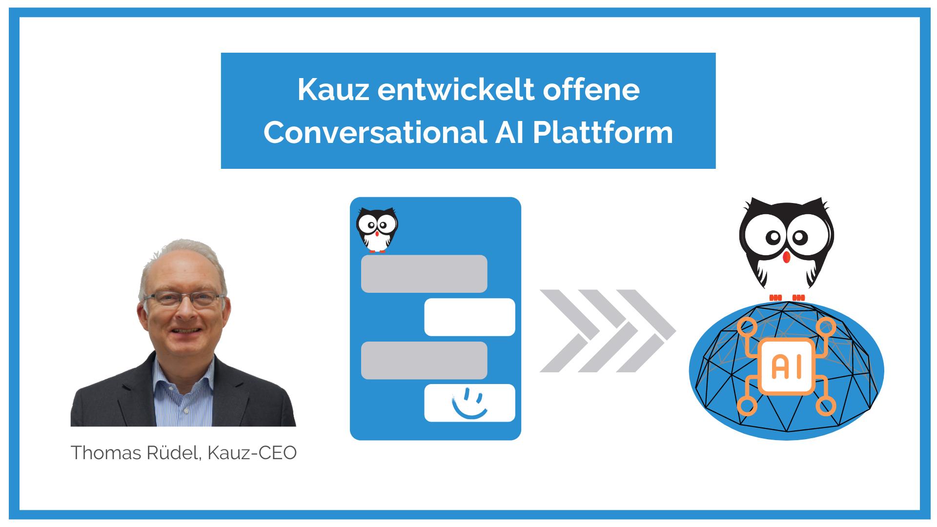 Kauz Entwickelt Offene Conversational Ai Plattform Mit Chatbots
